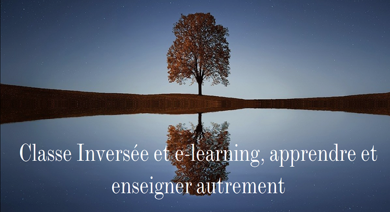 Classe Inversée et E-learning